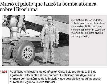 Paul Tibbets lanzó la primera bomba atómica de laHistoria