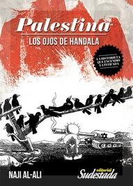 La compilación de los dibujos de Naji Al-Ali es Hugo Montero.