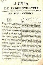 Se desconoce el paradero de la primera auténtica acta de nuestra independencia. Lo que conocemos son facsímiles de una de las copias suscriptas el 9 de julio.