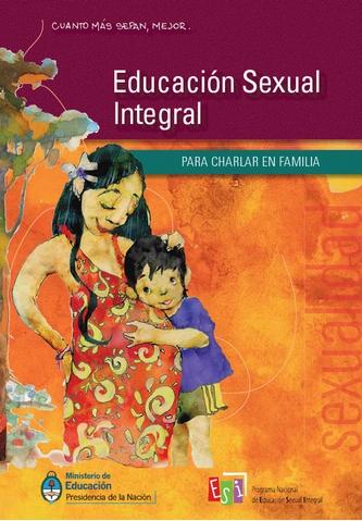Portada de uno de los cuadernos de Educación Sexual Integral que el ministro de Educación Alberto Sileoni presentó en mayo de 2010.